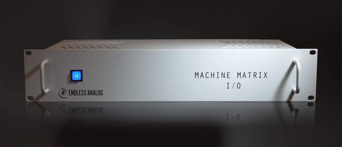machine matrix i o endless analog. Black Bedroom Furniture Sets. Home Design Ideas